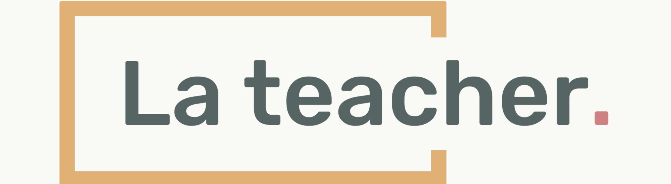 La Teacher